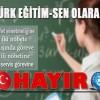 TÜRK EĞİTİM-SEN'DEN 5 EYLEM KARARI
