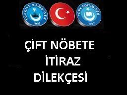 cift_nobete_itiraz_dilekcesi