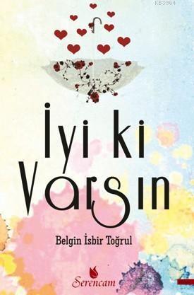 iyi_ki_varsin_kitabi_belgin_isbir-togrul_
